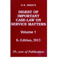 Digest of Important Case Law on Service Matters (in 3 Vols.)
