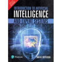 Introduction to Artificial Intelligence and Expert Systems 1st Edition  (English, Paperback, Dan W. Patterson)