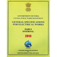 CPWD GENERAL SPECIFICATIONS FOR ELECTRICAL WORKS (PART-1 INTERNAL)