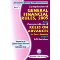 Compilation of General Financial Rules 2005