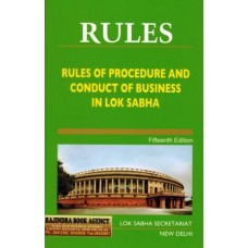 RULES OF PROCEDURE AND CONDUCT OF BUSINESS IN LOK SABHA