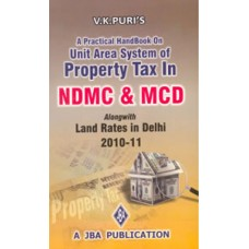 A Practical Handbook on Unit Area System of Property Tax in MCD