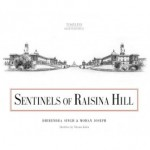 SENTINELS OF RAISINA HILL